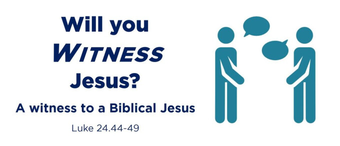 A witness to a Biblical Jesus